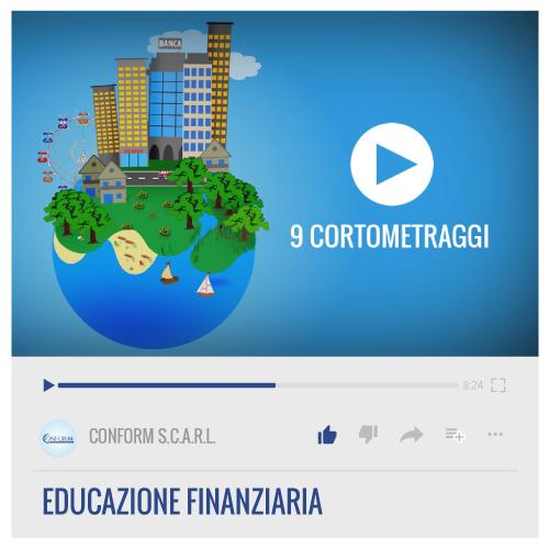 9 CORTOMETRAGGI – EDUCAZIONE FINANZIARIA