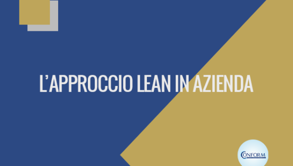 L'APPROCCIO LEAN IN AZIENDA