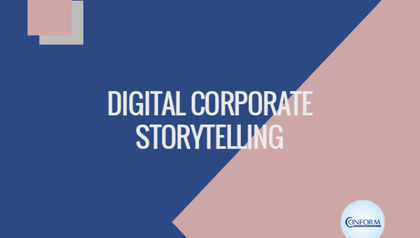 DIGITAL CORPORATE STORYTELLING
