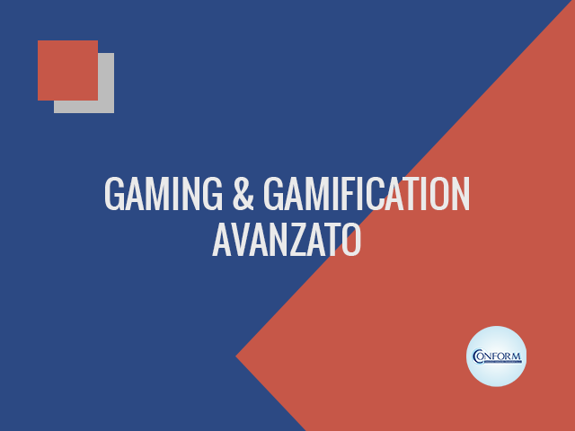 GAMING E GAMIFICATION – AVANZATO