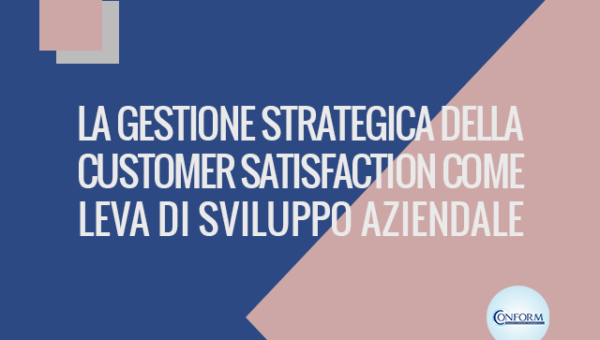LA GESTIONE STRATEGICA DELLA CUSTOMER SATISFACTION