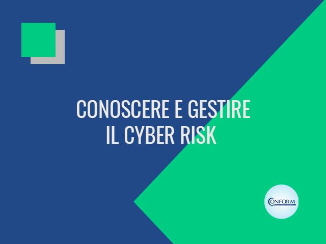 CONOSCERE E GESTIRE IL CYBER RISK