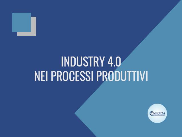 INDUSTRY 4.0 NEI PROCESSI PRODUTTIVI