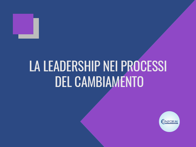 LA LEADERSHIP NEI PROCESSI DEL CAMBIAMENTO