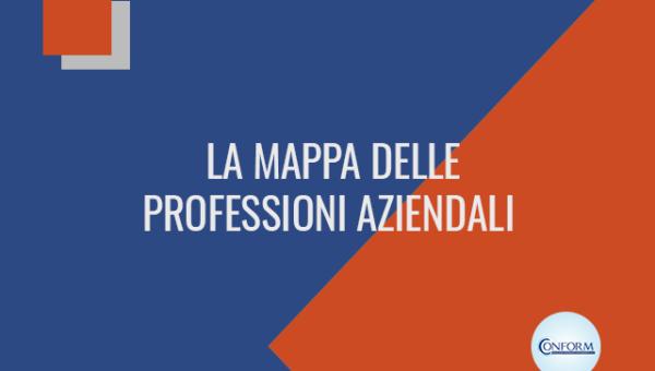 LA MAPPA DELLE PROFESSIONI AZIENDALI