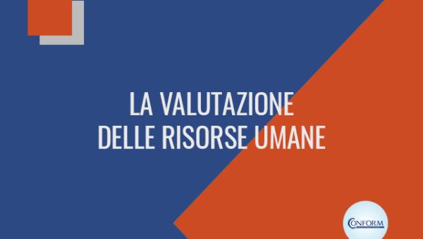 LA VALUTAZIONE DELLE RISORSE UMANE