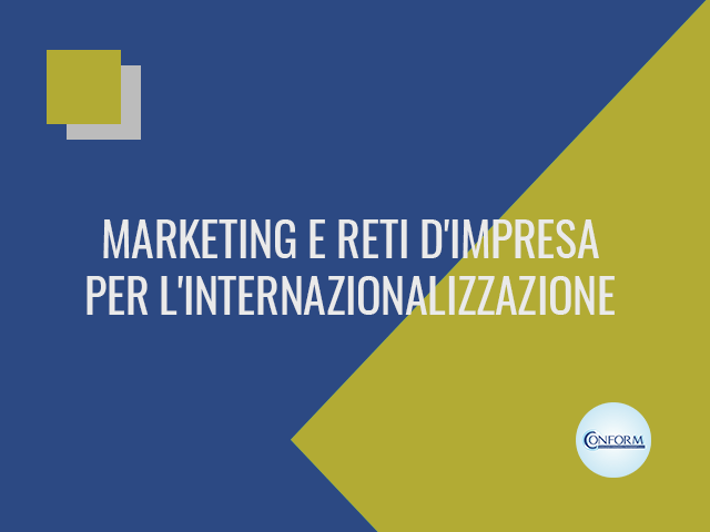 MARKETING E RETI D'IMPRESA PER L'INTERNAZIONALIZZAZIONE