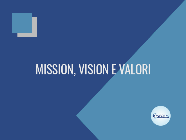 MISSION, VISION E VALORI