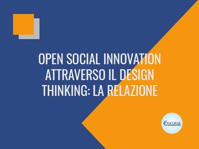 OPEN SOCIAL INNOVATION ATTRAVERSO IL DESIGN THINKING: LA RELAZIONE