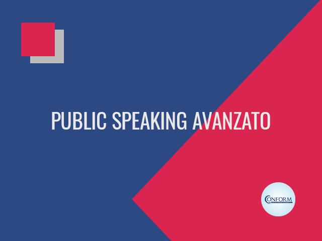 PUBLIC SPEAKING AVANZATO
