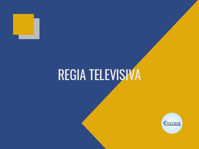 REGIA TELEVISIVA