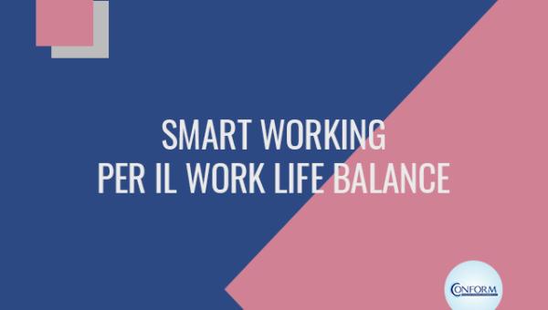 SMART WORKING PER IL WORK LIFE BALANCE