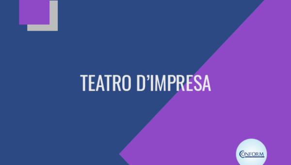 TEATRO D'IMPRESA