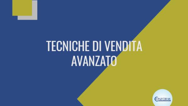 TECNICHE DI VENDITA AVANZATO