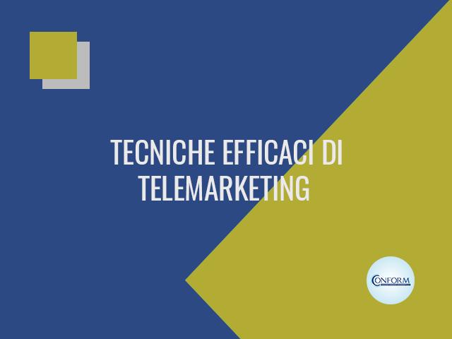 TECNICHE EFFICACI DI TELEMARKETING