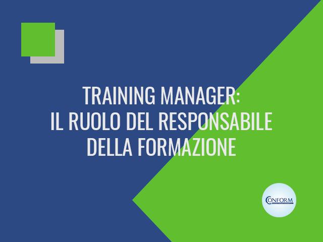 TRAINING MANAGER: IL RUOLO DEL RESPONSABILE DELLA FORMAZIONE