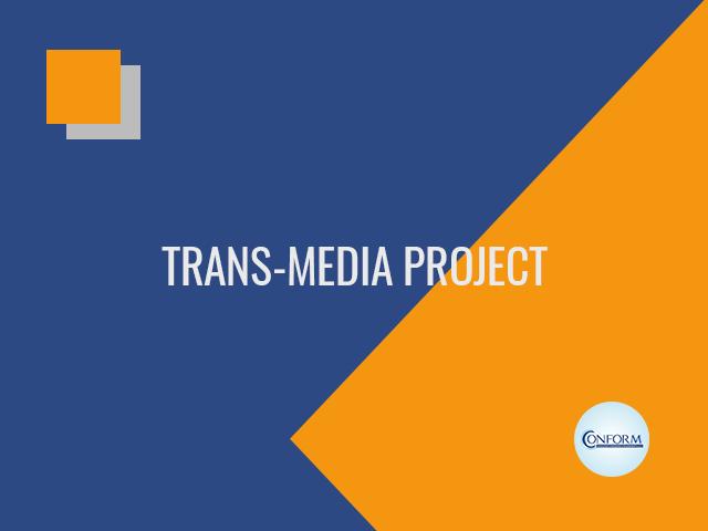 TRANS – MEDIA PROJECT