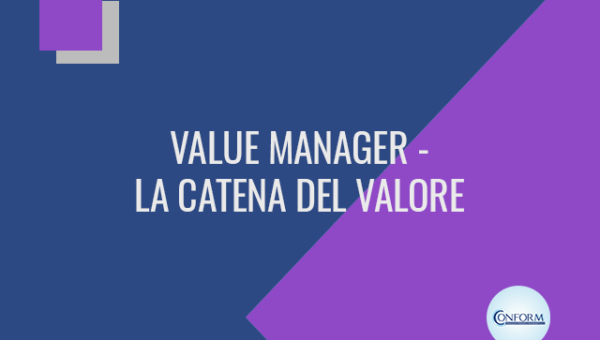Value manager - la catena del valore